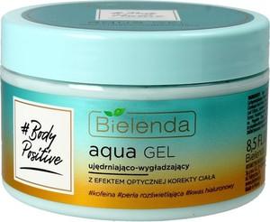 Bielenda, # Body Positive, Aqua Gel, żel ujędrniająco-wygładzający do ciała, 250 ml
